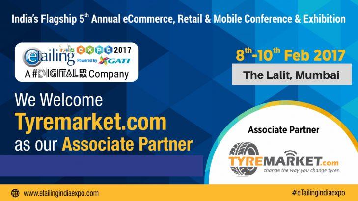 eTailing India Expo 2017: Tyremarket.com Goes As An Associate Partner