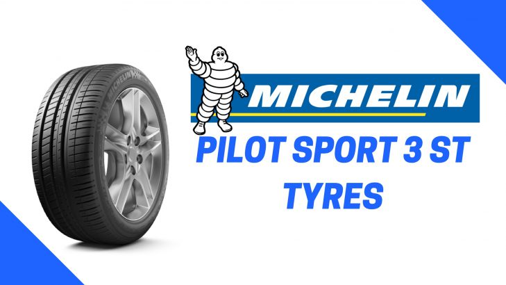 Michelin Pilot Sport 3 ST Tyre Review : Features, Prices, Specs, Sizes and more