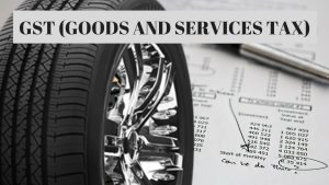 GST - GOODS AND SERVICES TAX