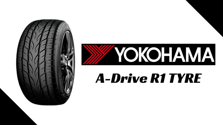 Yokohama A-drive R1 Tyre Review, Price, Car Compatibility, Sizes Available, Competition And More