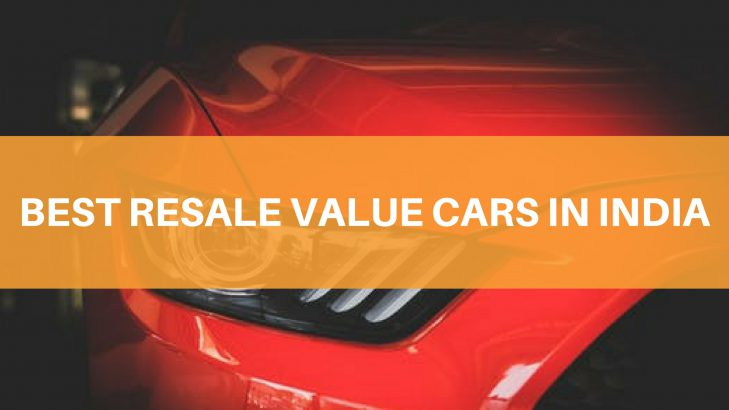 Cars With Best Resale Value India