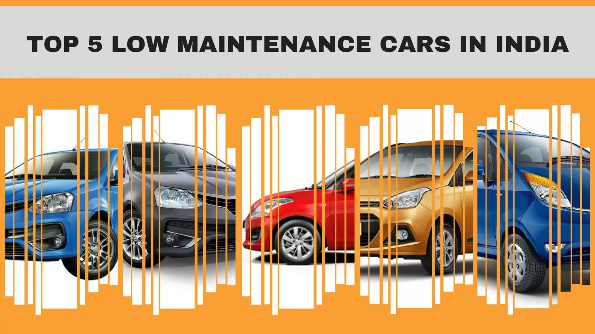 Top 5 Low Maintenance Cars in India, Best Low Maintenance Car