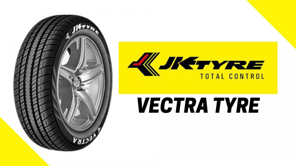 JK Vectra Tyre