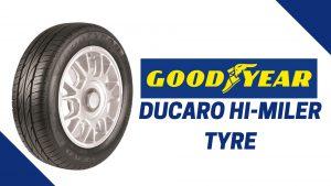Goodyear Ducaro Hi-miler Tyre