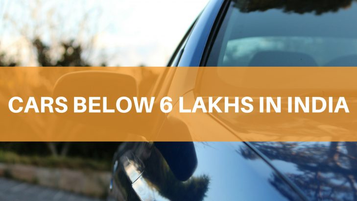 5 Best Cars Under 6 Lakhs – Value For Money Cars
