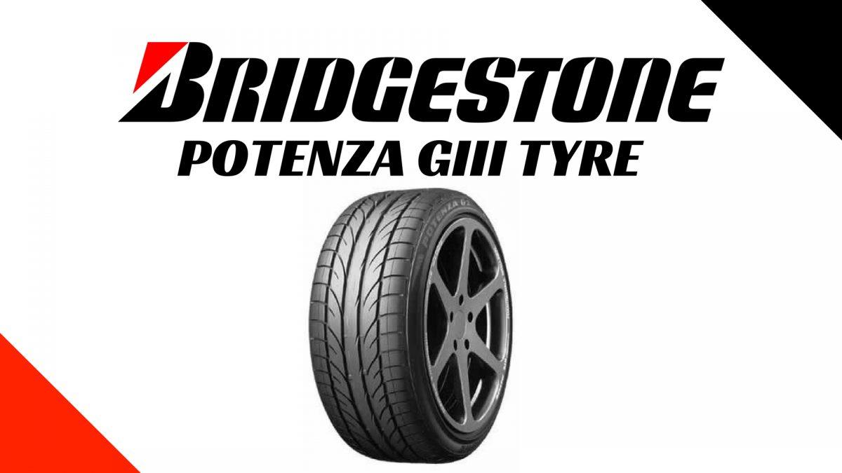 Bridgestone Potenza G3 Tyre