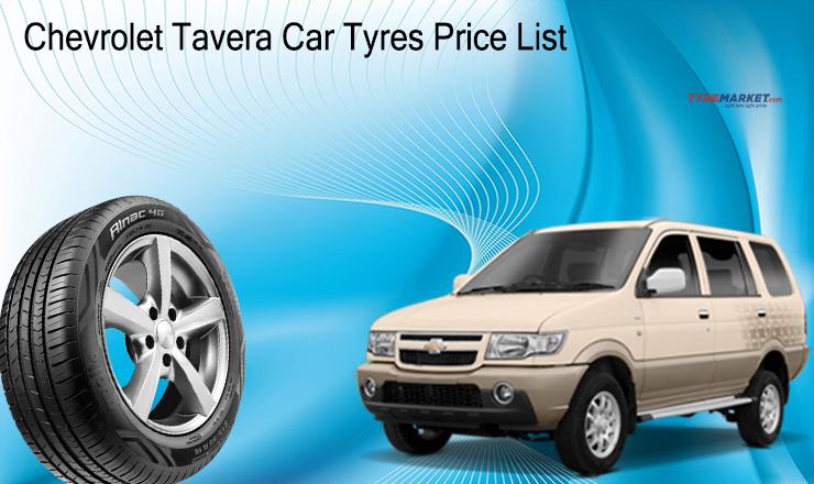 Chevrolet Tavera Car Tyres Price List Tavera Neo Tyres Online