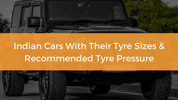 Indian Cars With Their Tyre Sizes And Recommended Tyre Pressure PSI