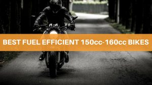 Fuel Efficient 150cc-160cc Bikes