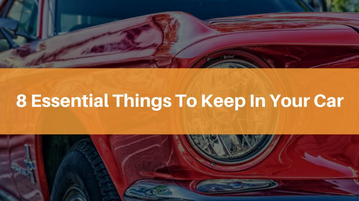 8 Essential Things To Keep In Your Car – Car Driving Tips