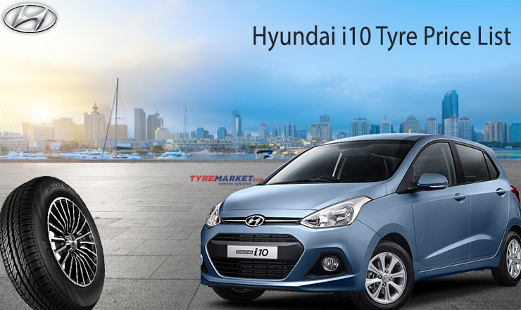 Hyundai I10 Tyre Price List 2020 Best Tyre For Hyundai I10