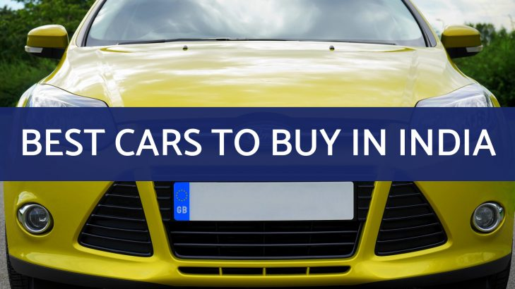 Best Cars You Can Buy in India