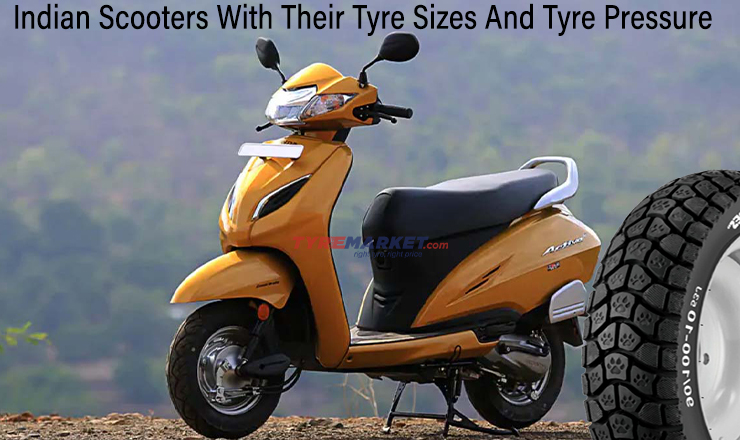 List Of Indian Scooters With Their Tyre Sizes And Recommended Tyre Pressure PSI