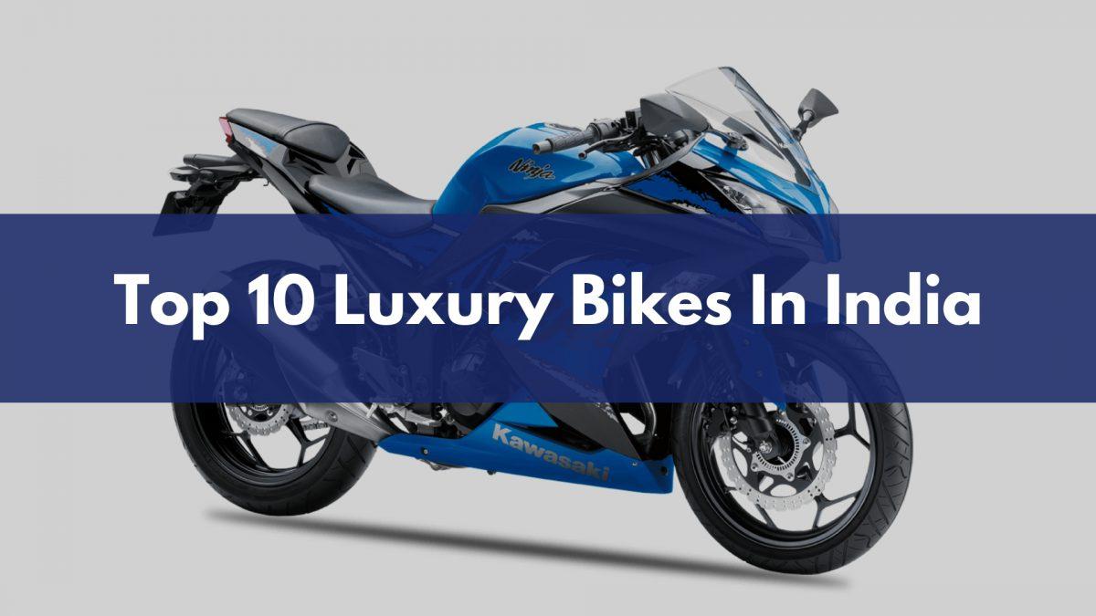 Top 10 Luxury Bikes In India