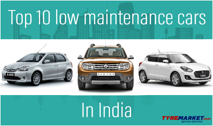 Top 10 Low-Maintenance Cars in India