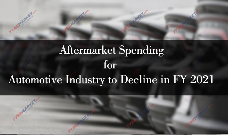 Aftermarket Spending for Automotive Industry to Decline in FY 2021
