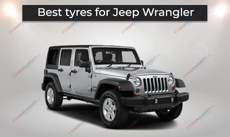 Jeep Wrangler Tyres- Recommended Tyres with Price, Size & Tyre Warranty