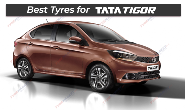 Recommended Tyres for Tata Tigor with Price List, Size, Warranty & Tyre Mileage