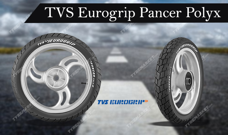 TVS Eurogrip Pancer Polyx Tyre Review