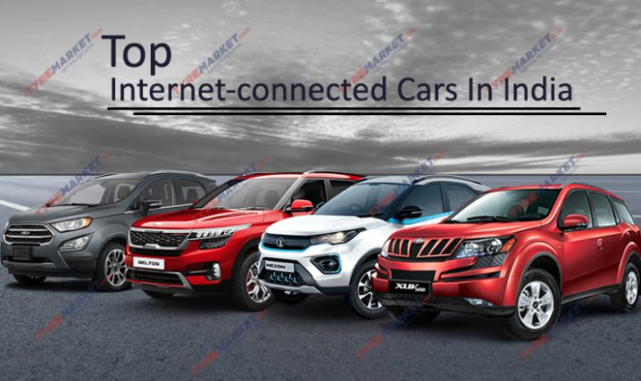 Top Internet-Connected Cars In India and Compatible Tyre Size