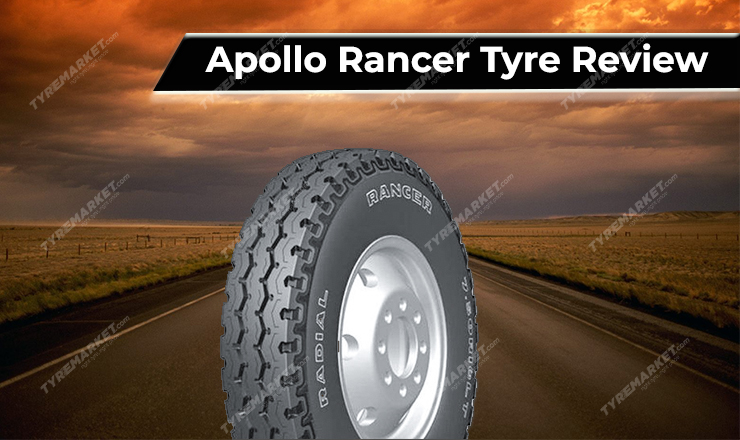 Apollo RANCER Tyre Review, Price, Fuel Efficiency, Tyre Warranty & Rancer Tyre Performance