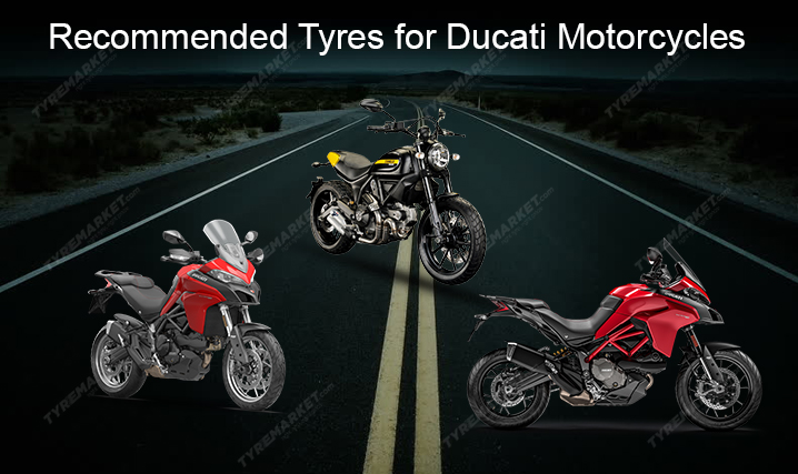 Recommended Tyres for Ducati Motorcycles