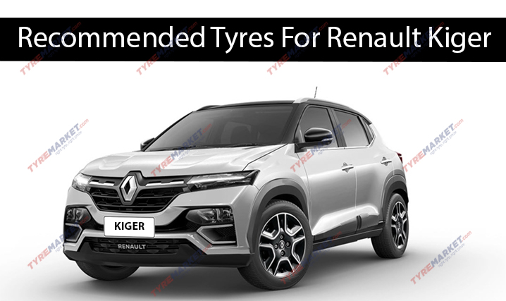 Recommended Tyres For Renault Kiger with compatible tyre sizes, price, warranty and more