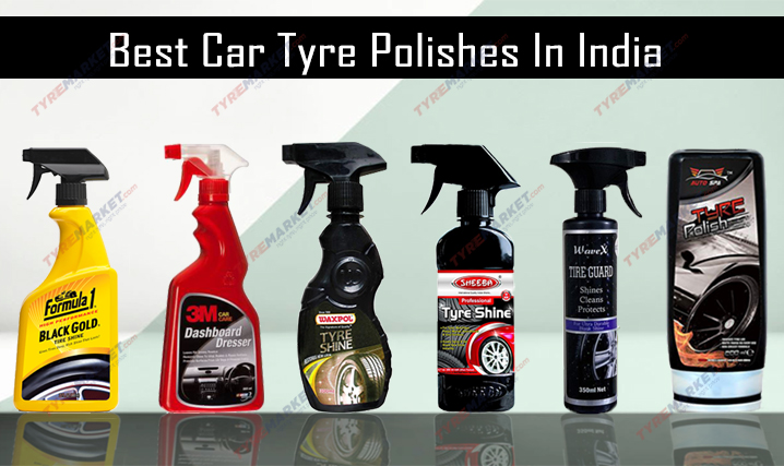 Best Car Tyre Polishes In India – Long Lasting & Super Shine Tyre Polish
