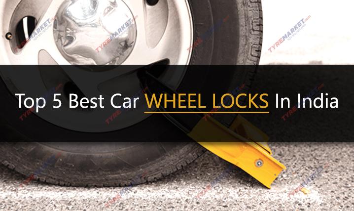 Top 5 Best Car Wheel Locks In India