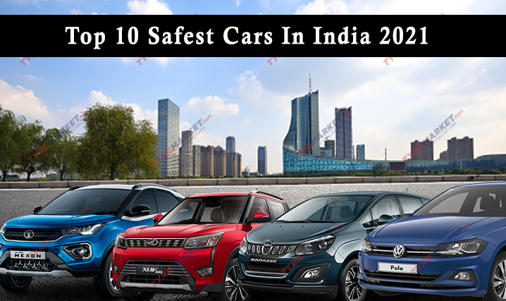 Top 10 Safest Cars In India For 2021 – Best Safest Car rated by Global NCAP
