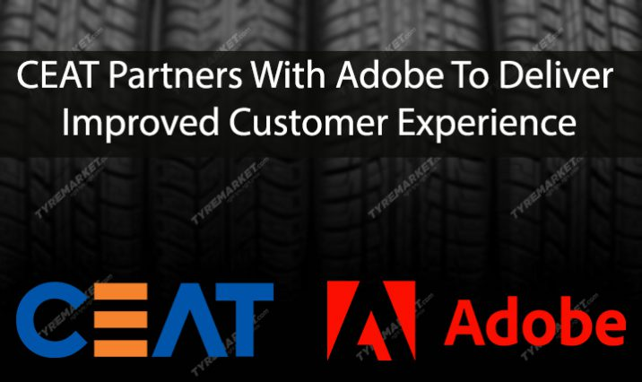 CEAT Partners With Adobe To Deliver An Improved Customer Experience
