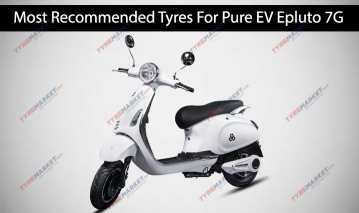 Pure EV EPluto 7G Tyres – Price, Size, Warranty & Features