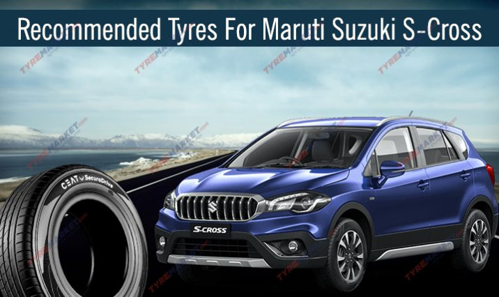 Most Recommended Tyres For Maruti Suzuki S-Cross